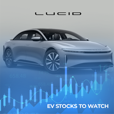 EV Stocks To Watch: Lucid